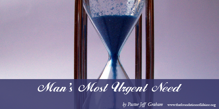 Man's Most Urgent Need