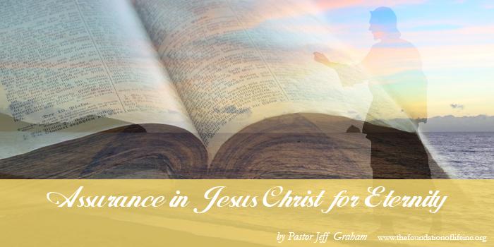 Assurance in Jesus Christ for Eternity