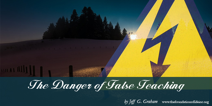 The Danger of False Teaching