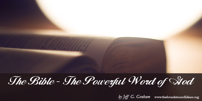 The Bible ~ The Powerful Word of God